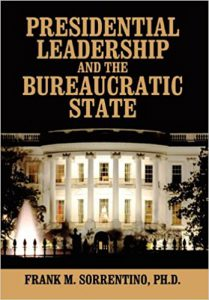 Book Cover: Presidential Leadership and the Bureaucratic State