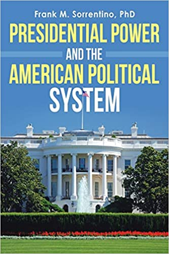 Book Cover: Presidential Power and the American Political System